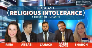 PODCAST: Religious Intolerance — A Threat to Humanity